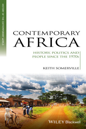 Contemporary Africa: A History since 1974