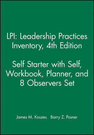 LPI: Leadership Practices Inventory 4e Self Starter with Self, Workbook, Planner, and 8 Observers Set