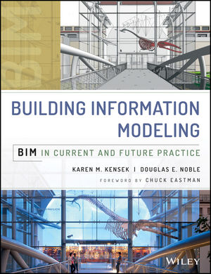 Building Information Modeling: BIM in Current and Future Practice (111876661X) cover image