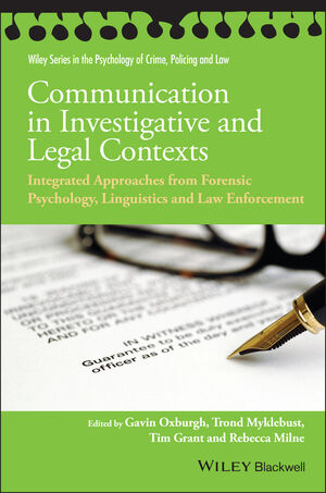Communication in Investigative and Legal Contexts: Integrated Approaches from Forensic Psychology, Linguistics and Law Enforcement (111876921X) cover image