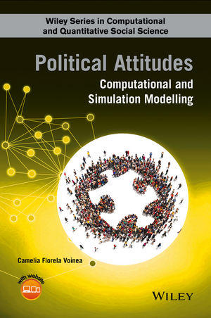 Political Attitudes: Computational and Simulation Modelling (111883321X) cover image