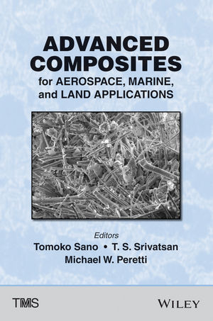 Advanced Composites for Aerospace, Marine, and Land Applications