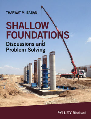 Shallow Foundations: Discussions and Problem Solving