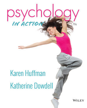 Psychology in Action, 11th Edition