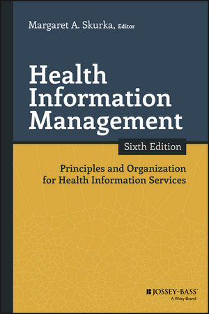 Health Information Management: Principles and Organization for Health Information Services, 6th Edition (111915121X) cover image