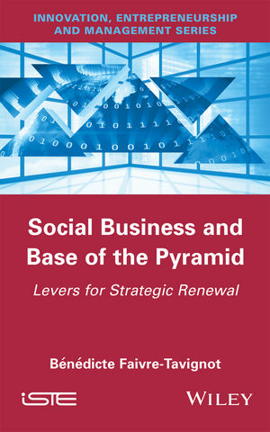 Social Business and Base of the Pyramid: Levers for Strategic Renewal (111926121X) cover image