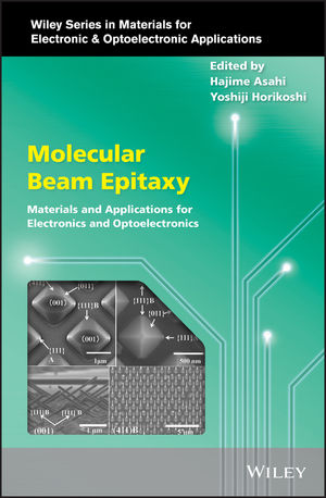 Molecular Beam Epitaxy: Materials and Applications for Electronics and Optoelectronics