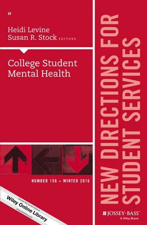 College Student Mental Health: New Directions for Student Services, Number 156 (111935921X) cover image