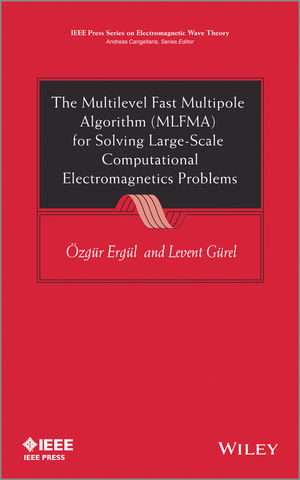 The Multilevel Fast Multipole Algorithm (MLFMA) for Solving Large-Scale Computational Electromagnetics Problems (111997741X) cover image