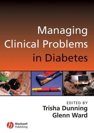 Managing Clinical Problems in Diabetes