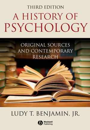 History of Psychology: Original Sources and Contemporary Research, 3rd Edition (140517711X) cover image
