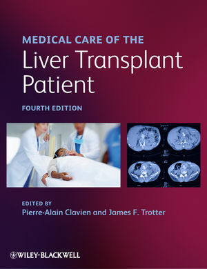 Medical Care of the Liver Transplant Patient, 4th Edition (144433591X) cover image