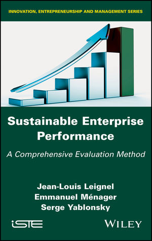 Sustainable Enterprise Performance: A Comprehensive Evaluation Method