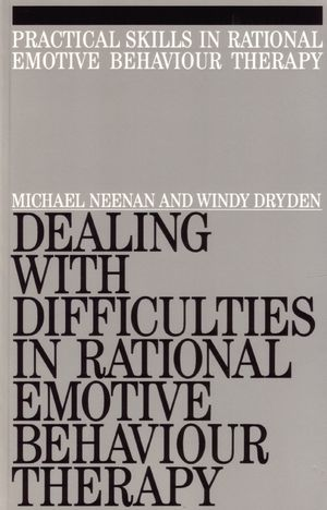 Dealing with Difficulities in Rational Emotive Behaviour Therapy