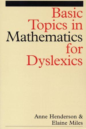 Basic Topics in Mathematics for Dyslexia