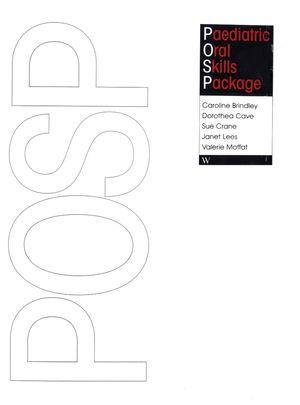 Paediatric Oral Skills Package (POSP)