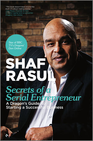 Secrets of a Serial Entrepreneur: A Business Dragon
