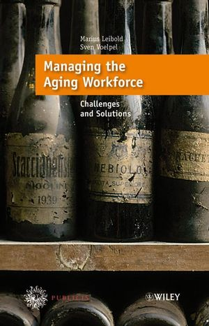 Managing the Aging Workforce: Challenges and Solutions (389578611X) cover image