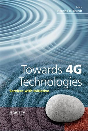 Towards 4G Technologies: Services with Initiative (0470010320) cover image