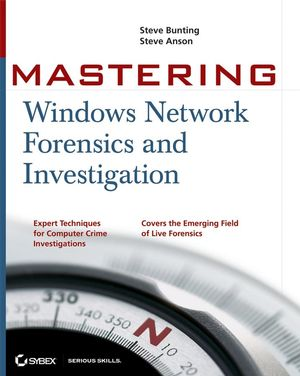 Mastering Windows Network Forensics and Investigation (0470097620) cover image