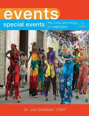 Special Events: The Roots and Wings of Celebration, 5th Edition