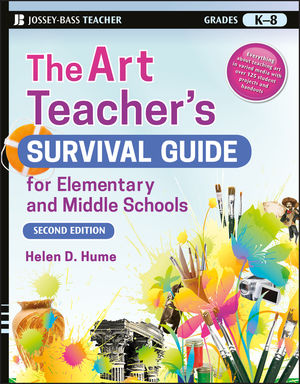 The Art Teacher's Survival Guide for Elementary and Middle Schools, 2nd Edition