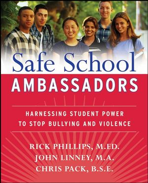 Book Cover Image for Safe School Ambassadors: Harnessing Student Power to Stop Bullying and Violence