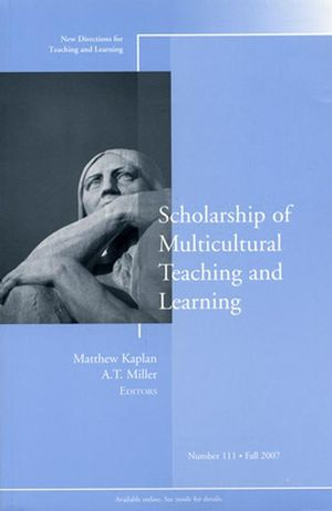 Scholarship of Multicultural Teaching and Learning: New Directions for Teaching and Learning, Number 111