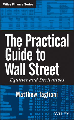 The Practical Guide to Wall Street: Equities and Derivatives (0470383720) cover image