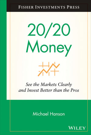 20/20 Money: See the Markets Clearly and Invest Better Than the Pros (0470493720) cover image