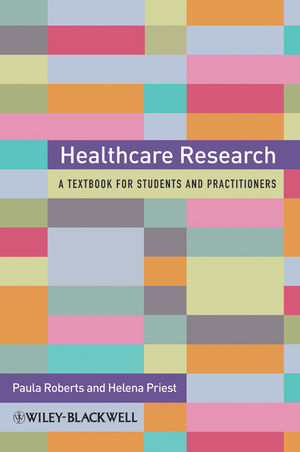 Healthcare Research: A Handbook for Students and Practitioners