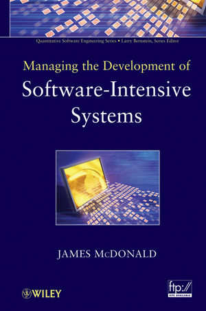 Managing the Development of Software-Intensive Systems (0470537620) cover image