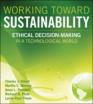 Working Toward Sustainability: Ethical Decision-Making in a Technological World (0470539720) cover image