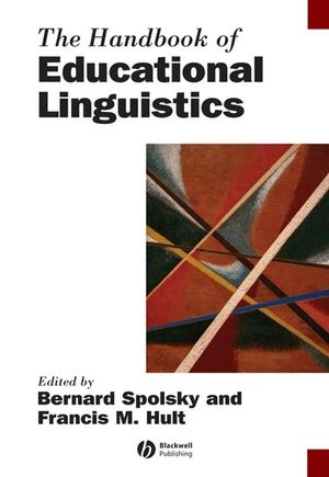 The Handbook of Educational Linguistics (0470693320) cover image