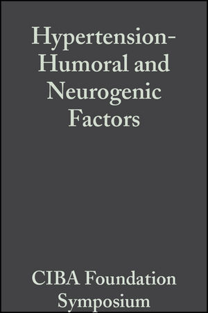 Hypertension: Humoral and Neurogenic Factors