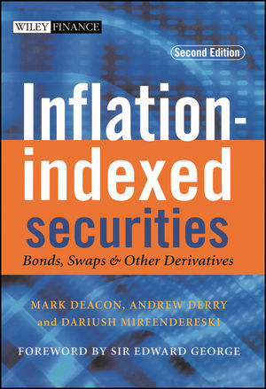Inflation-indexed Securities: Bonds, Swaps and Other Derivatives, 2nd Edition