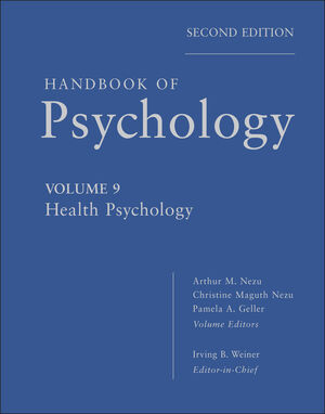 Handbook of <span class='search-highlight'>Psychology</span>, Volume 9, Health <span class='search-highlight'>Psychology</span>, 2nd Edition