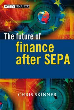 The Future of Finance after SEPA  (0470987820) cover image