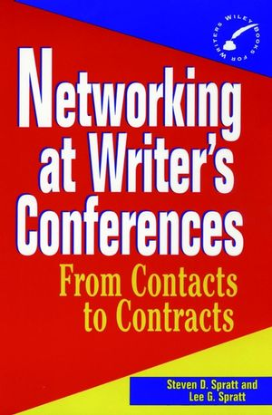 Networking at Writer's Conferences: From Contacts to Contracts
