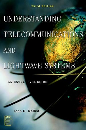 Understanding Telecommunications and Lightwave Systems: An Entry-Level Guide, 3rd Edition (0471150320) cover image