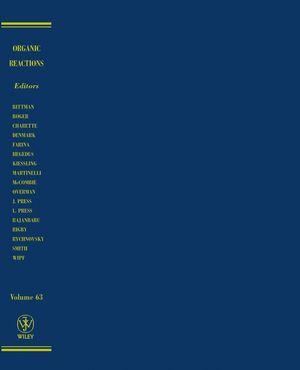 Organic Reactions, Volume 63
