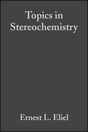Topics in Stereochemistry, Volume 19