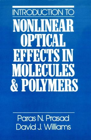 Introduction to Nonlinear Optical Effects in Molecules and Polymers (0471515620) cover image