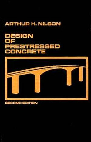 Design of Prestressed Concrete, 2nd Edition (0471830720) cover image