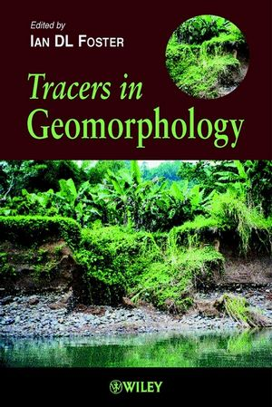 Tracers in Geomorphology (0471896020) cover image