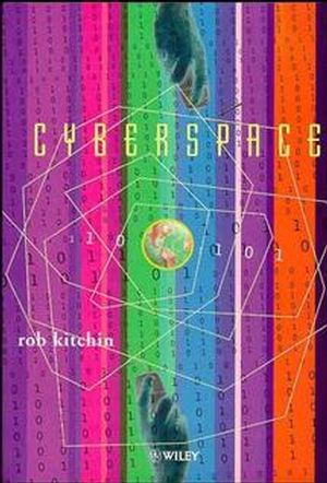 Cyberspace: The World in the Wires (0471978620) cover image