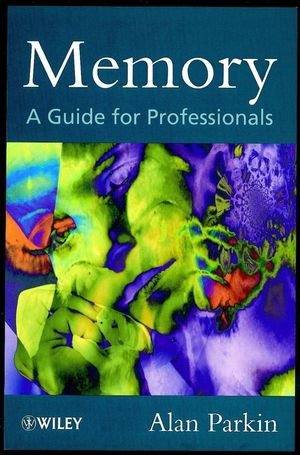 Memory: A Guide for Professionals (0471983020) cover image