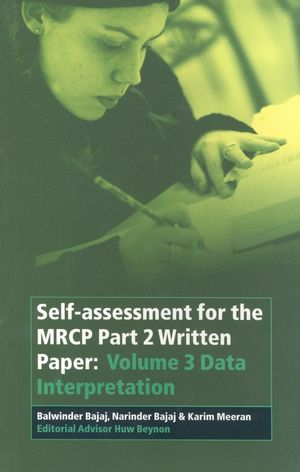 Self-assessment for the MRCP Part 2 Written Paper: Volume 3 Data Interpretation, Volume 3