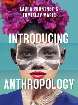 Introducing Anthropology: What Makes Us Human? (0745699820) cover image