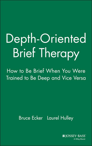 Depth Oriented Brief Therapy: How to Be Brief When You Were Trained to Be Deep and Vice Versa (0787901520) cover image